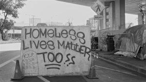 """Do """"Homeless Lives Matter?"""""""