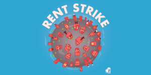 "image of coronavirus molecule with words ""rent strike"""